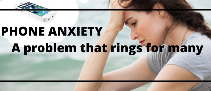 Phone Anxiety – Do you need to worry about it?